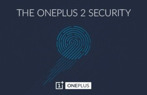 Follower OnePlus One will get a fingerprint scanner perfect than Touch ID