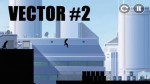 Announcement of the game Vector 2 – from the makers of Shadow Fight and Vector