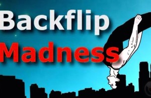Backflip Madness - acrobatic madness