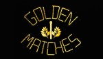 Golden Matches – Matches not toys for children, and a trainer for the mind